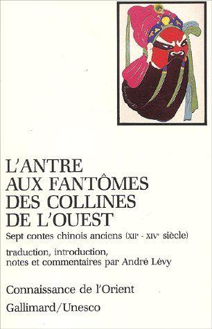 L'ANTRE AUX FANTOMES DES COLLINES DE L'OUEST  (SEPT CONTES CHINOIS)