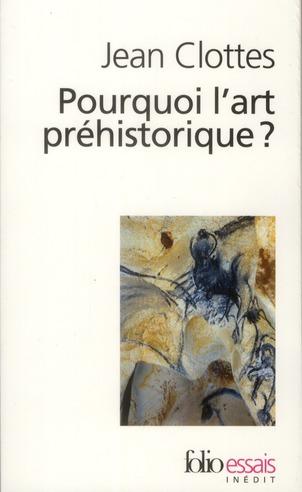 Pourquoi L'Art Prehistorique ?