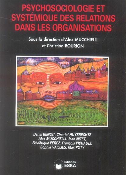 Psychosociologie Et Systemique Des Relations Dans Les Organisations