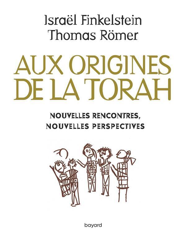 AUX ORIGINES DE LA TORAH