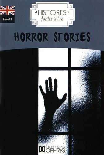 Anglais ; level 3 ; horror stories