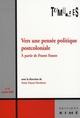 TUMULTES 31: VERS UNE PENSEE POLITIQUE POSTCOLONIALE (FRANZ FANON)