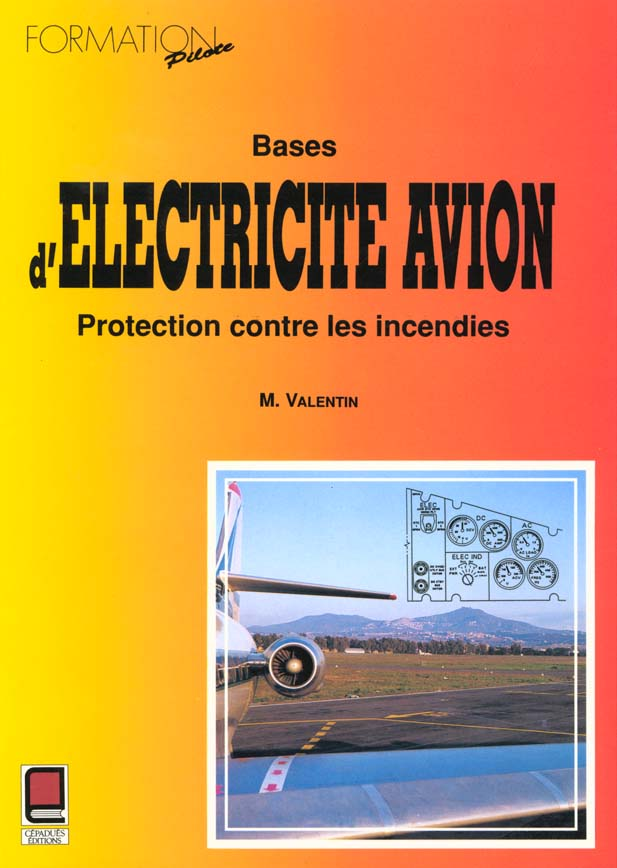 Bases D'Electricite Avion ; Protection Contre Les Incendies