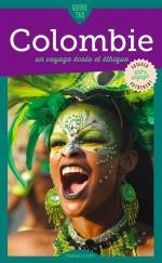 Colombie ; un voyage écolo et éthique