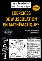 Exercices De Musculation En Mathematiques De La Terminale S Aux Classes Prepas Nouvelle Edition