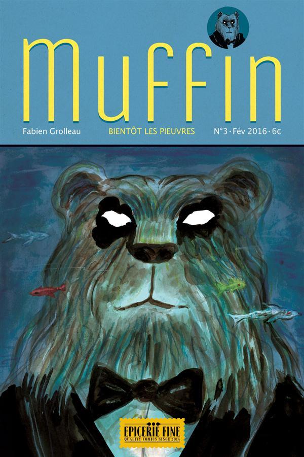 Muffin t.3 ; bientôt les pieuvres