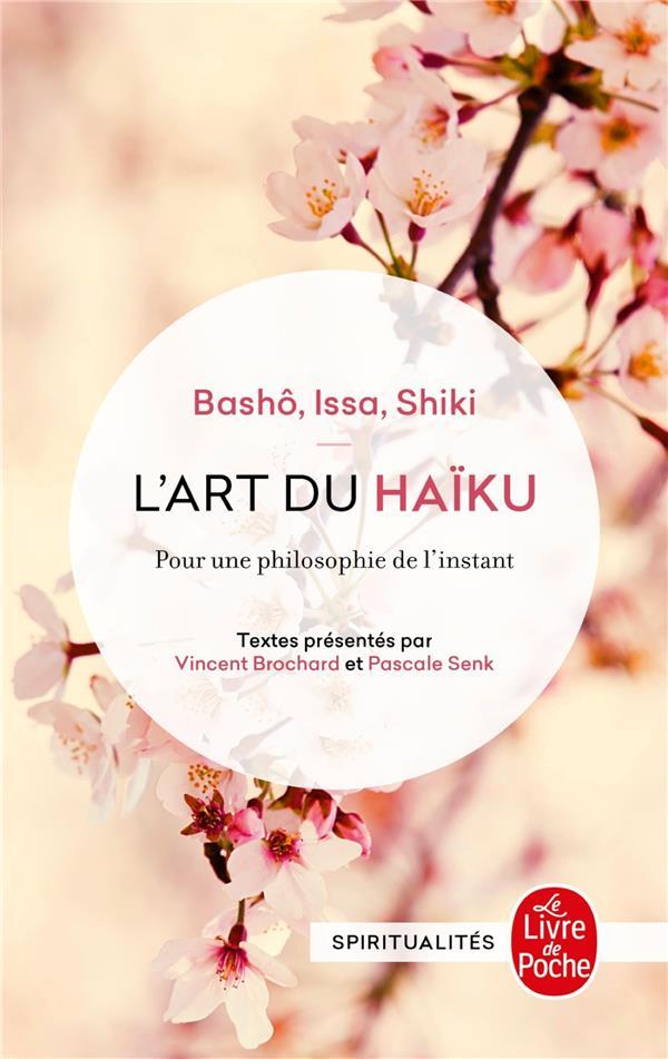L'ART DU HAIKU : BASHO, ISSA, SHIKI