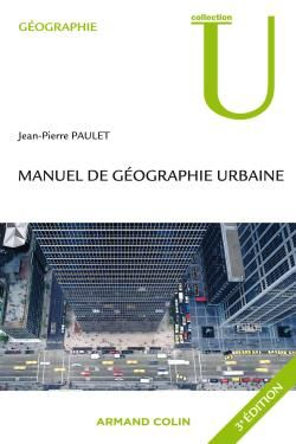Manuel De Geographie Urbaine (3e Edition)