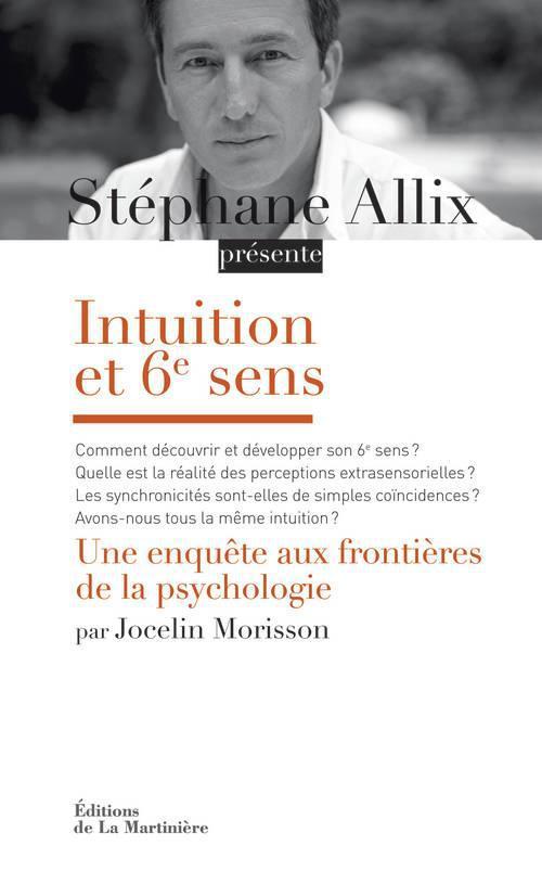 Intuition Et 6e Sens