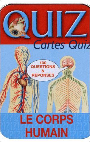 La Boite Quiz ; Le Corps Humain (Edition 2011)