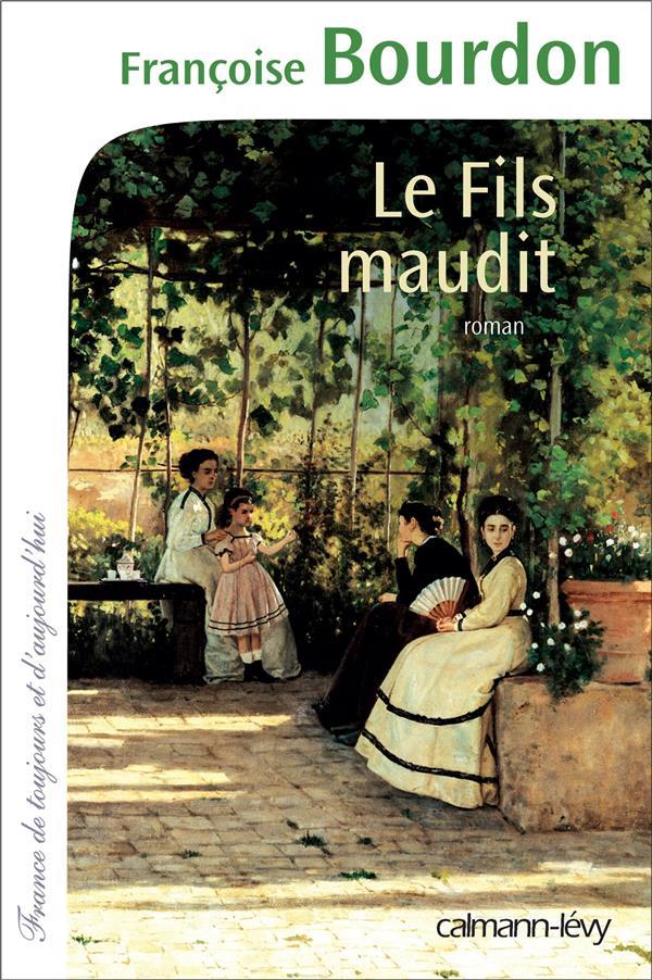 Le fils maudit / Françoise Bourdon   Bourdon, Françoise (1953-....)