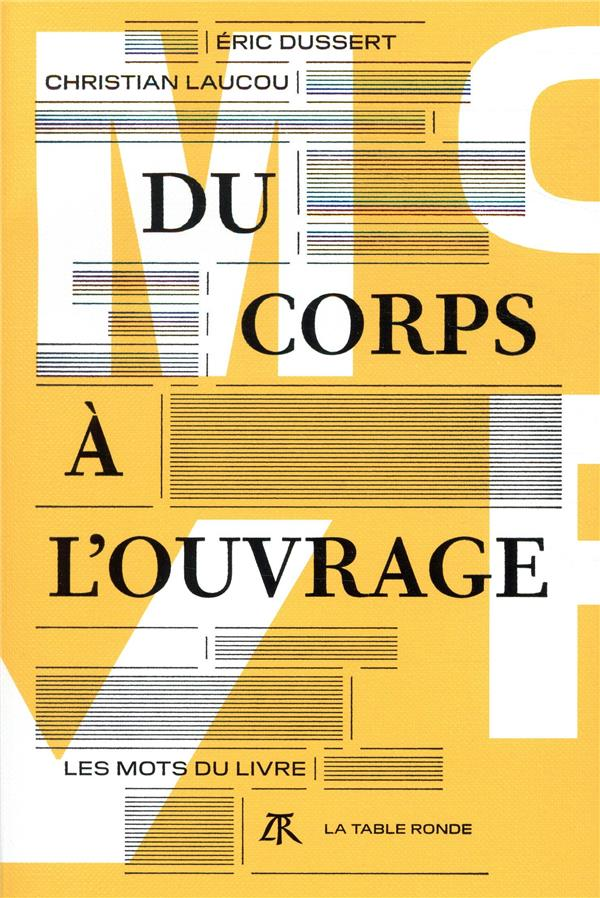 DU CORPS A L'OUVRAGE