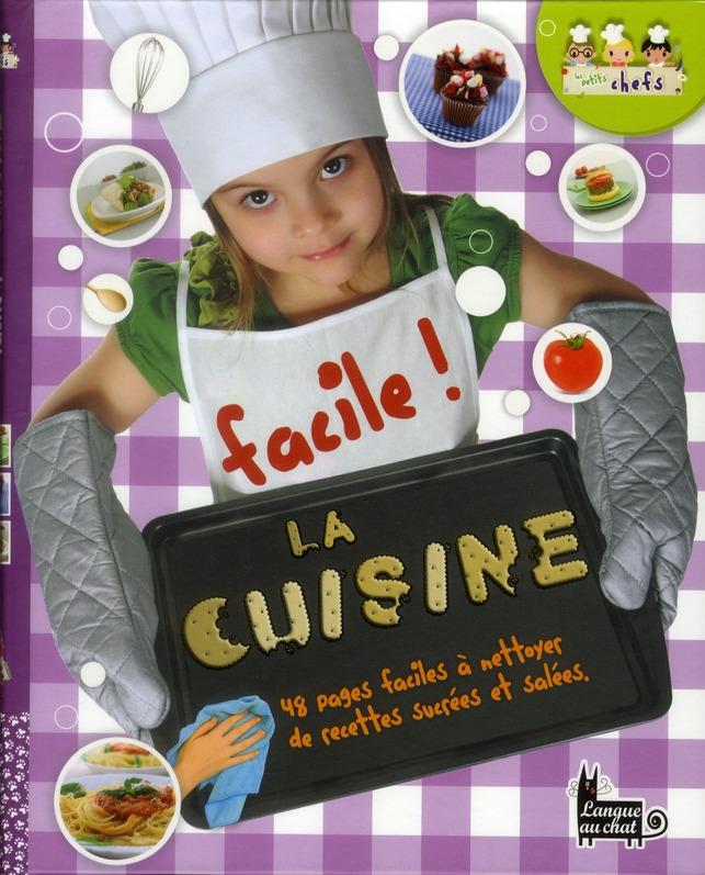 Facile ! La Cuisine