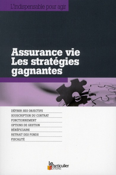 Assurance Vie ; Les Strategies Gagnantes