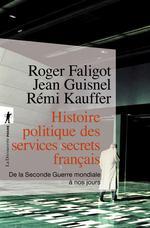 Couverture de Histoire politique des services secrets français