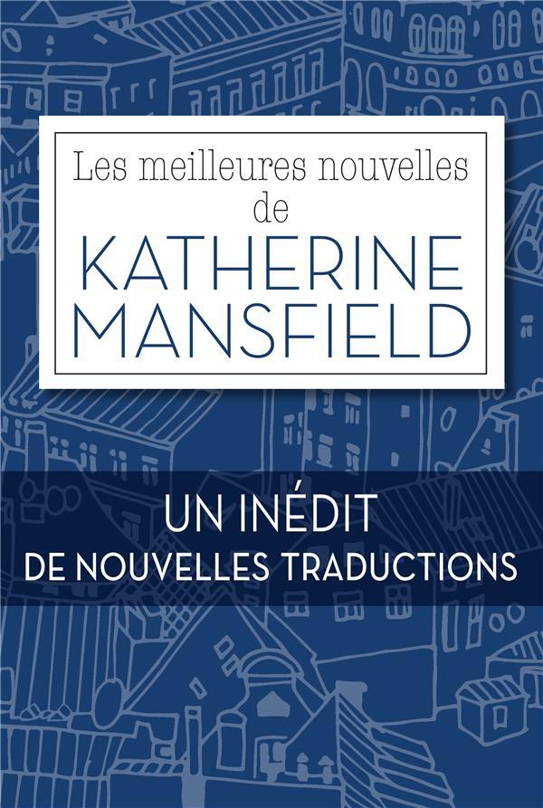 LES MEILLEURES NOUVELLES DE KATHERINE MANSFIELD