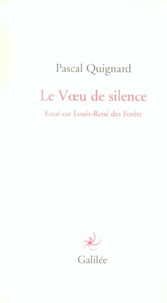 LE VOEU DE SILENCE (LOUIS-RENE DES FORETS)