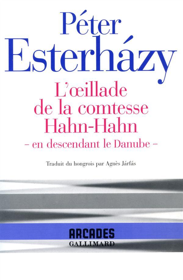 L'OEILLADE DE LA COMTESSE HAHN-HAHN