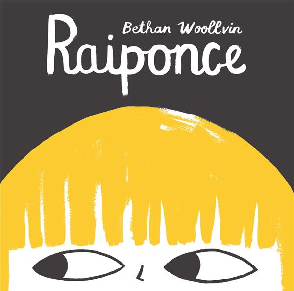 Raiponce | Woollvin, Bethan. Auteur