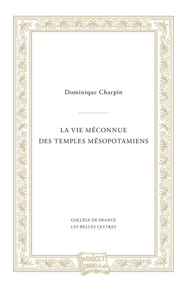 LA VIE MECONNUE DES TEMPLES MESOPOTAMIENS