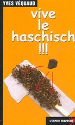 Couverture de Vive Le Haschisch !