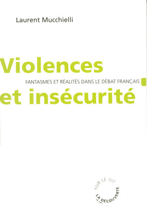 VIOLENCES ET INSECURITE