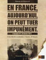 Couverture de En france, aujourd'hui, on peut tuer impunement ; photos de Dany Gandergosse