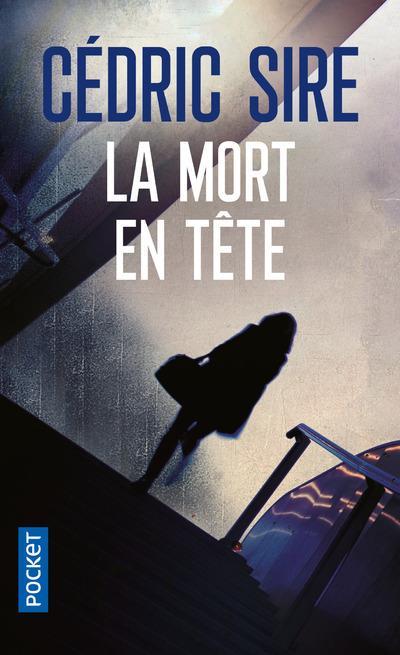 mort en tête (La) | Sire Cédric. Auteur