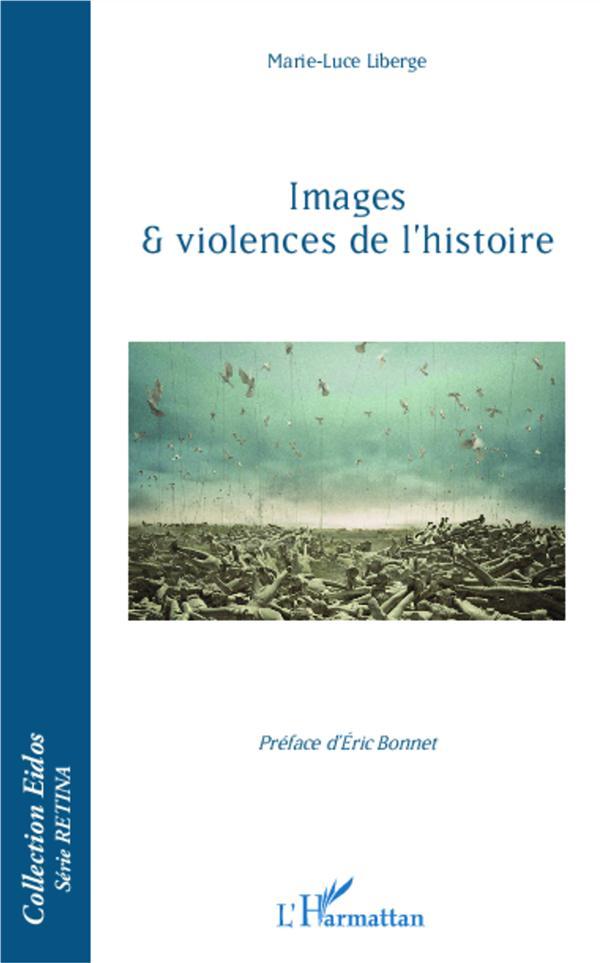 Images et violences de l'histoire