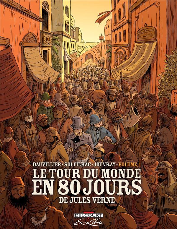 tour du monde en 80 jours (Le) : de Jules Verne | Dauvillier, Loïc. Auteur