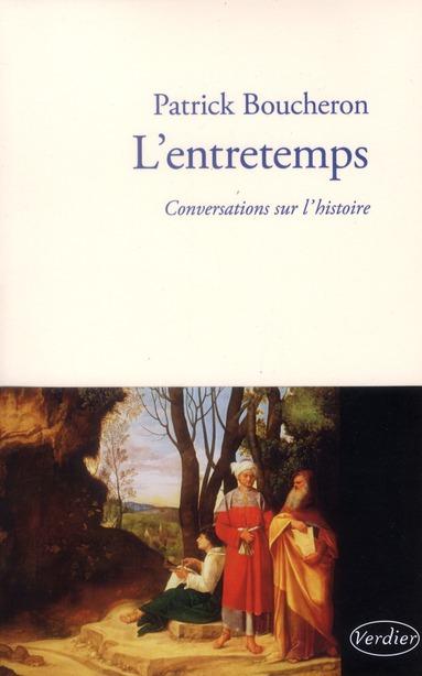 L'ENTRETEMPS : CONVERSATIONS SUR L'HISTOIRE