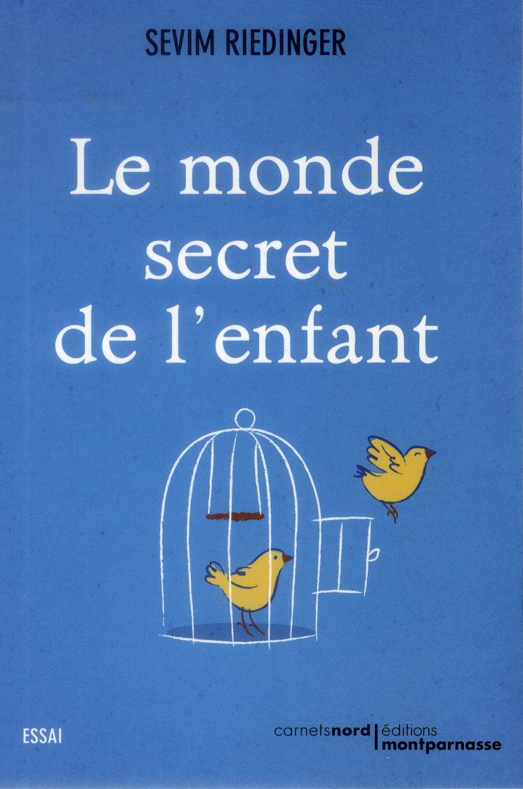 Le monde secret de l'enfant