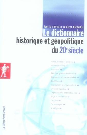 Le Dictionnaire Historique Et Geopolitique Du Xx Siecle