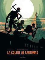 Couverture de La colère de Fantômas T.2 ; tout l'or de Paris