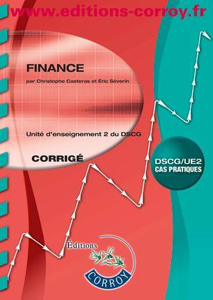 Finance ; Unite D'Enseignement 2 Du Dscg ; Corrige (6e Edition)