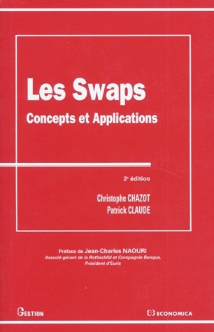 Les Swaps, Concepts Et Applications