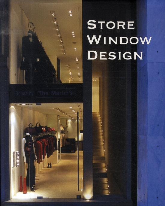 Store Window Design ; Agencement De Vitrine
