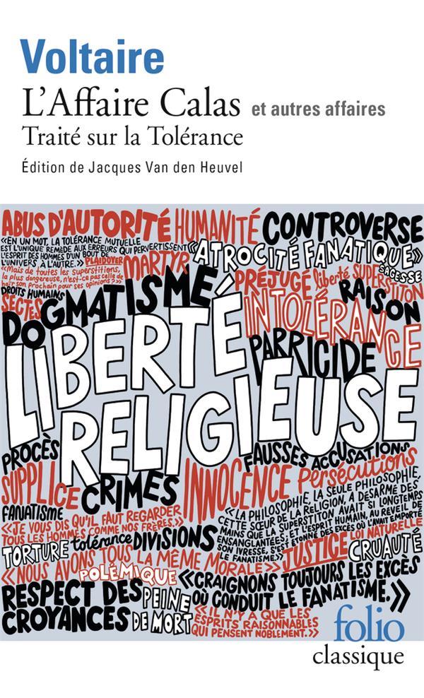 L'AFFAIRE CALAS ET AUTRES AFFAIRES (DONT TRAITE INTOLERANCE)