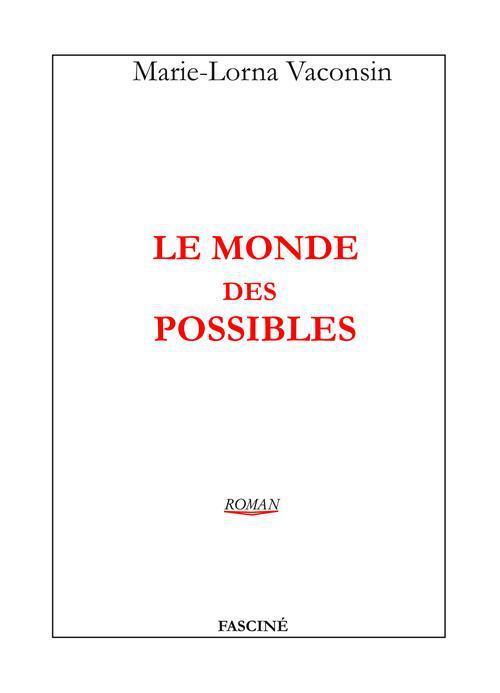 Le monde des possibles