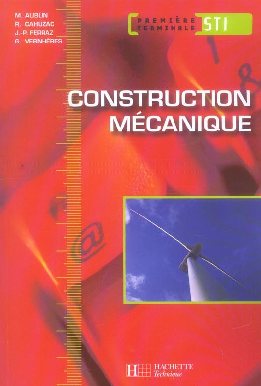 Sti ; Construction Mecanique ; 1ere Et Terminale