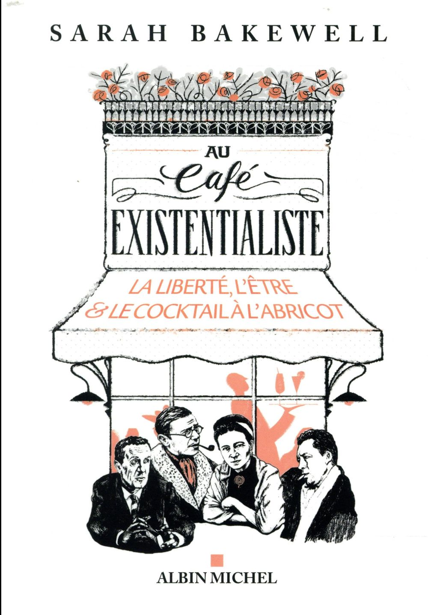 AU CAFE EXISTENTIALISTE