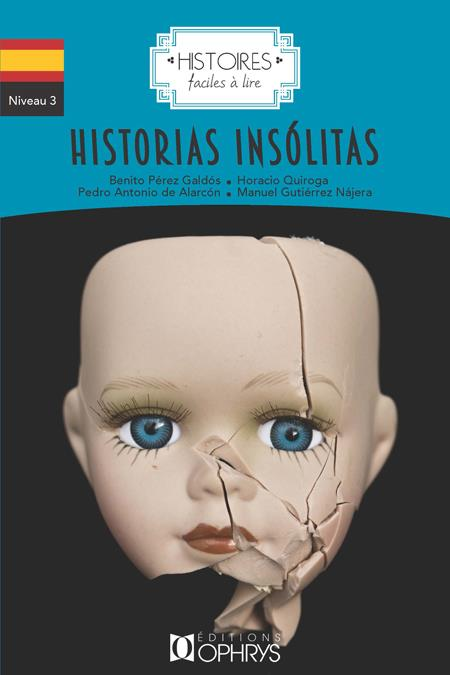 Espagnol ; level 3 ; historias insolitas