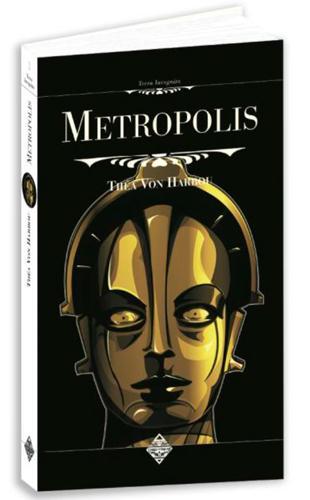 Metropolis | Harbou, Théa von (1888-1954). Auteur
