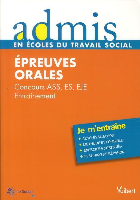Epreuves Orales ; Concours Ass, Es, Eje ; Entrainement