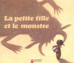 Couverture de La Petite Fille Et Le Monstre