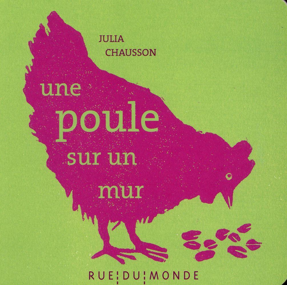 une poule sur un mur | Chausson, Julia