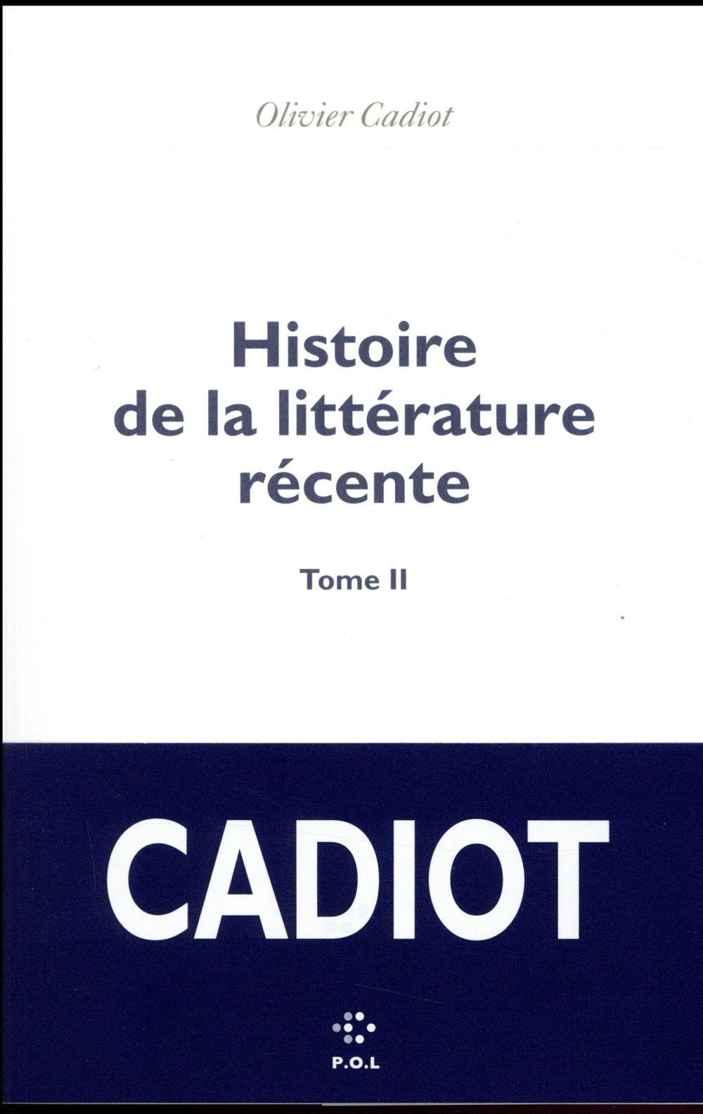 HISTOIRE DE LA LITTERATURE RECENTE T2