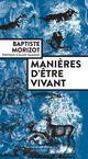 MANIERES D'ETRE VIVANT
