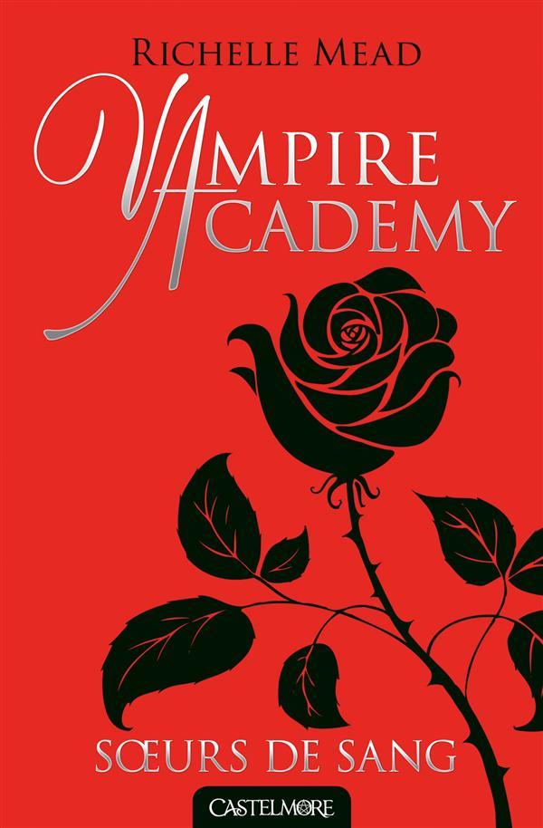 Vampire Academy T.1 ; Soeurs De Sang