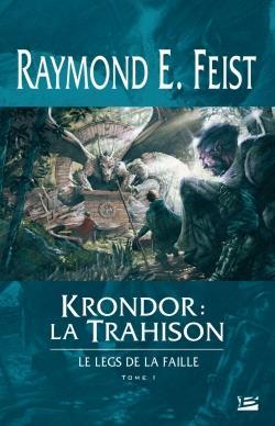 Krondor : La Trahison ; Le Legs De La Faille T.1